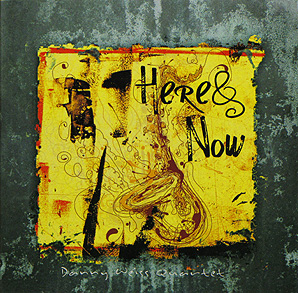 Here & Now | Danny Weiss Quartet